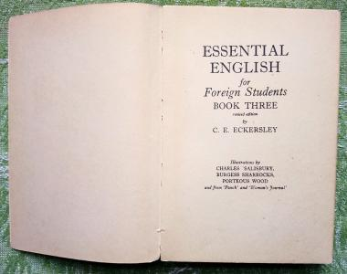 Essential English for Foreign Students. Book 3.